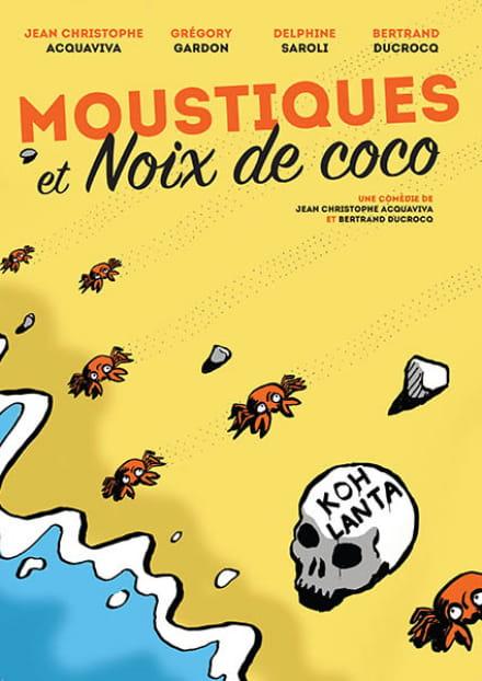 Défonce de rire : Moustiques et noix de coco