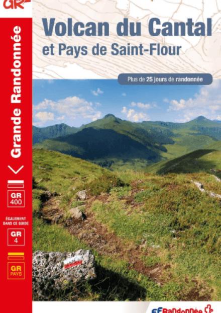 Topoguide GR®4 Volcan du Cantal : Pays de Saint-Flour et Haute Auvergne