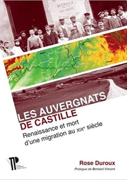 Conférence 'Les Auvergnats de Castille revisités' de Rose Duroux et 'Les pierres sauvages' de la Maronne', film inédit de José Remy