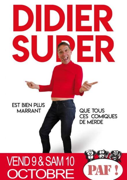La baie des singes : Didier Super