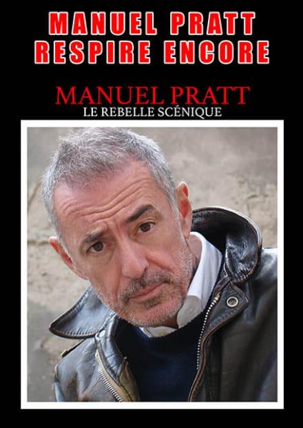 Défonce de rire : Manuel Pratt respire encore