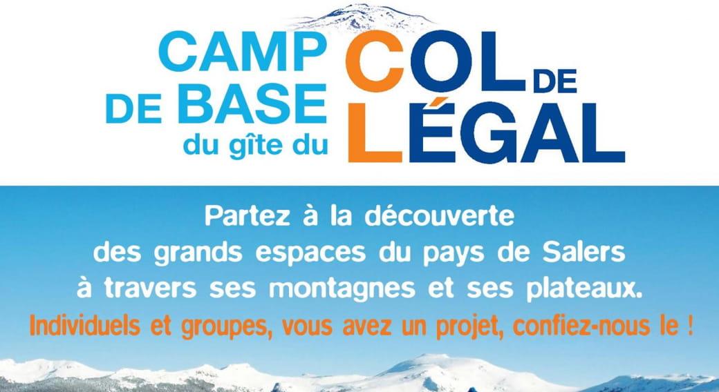 Camp de base du gîte du Col de Légal