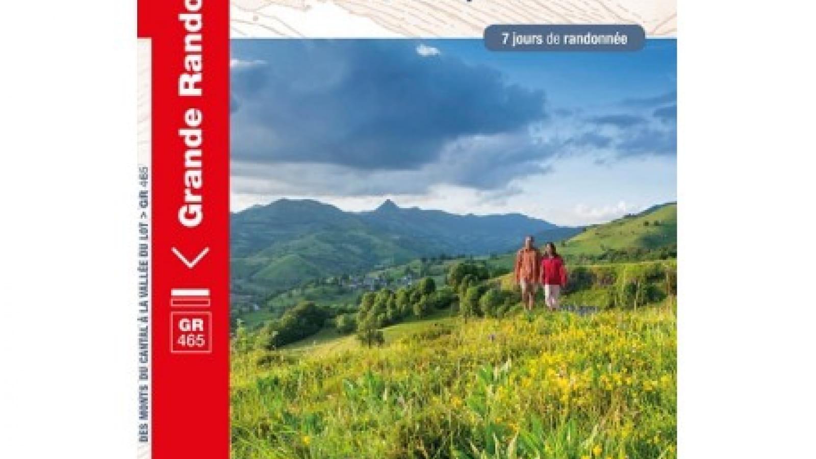GR 465 : Des Monts du Cantal à la Vallée du Lot