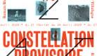 Éclats #1 - Constellation Provisoire