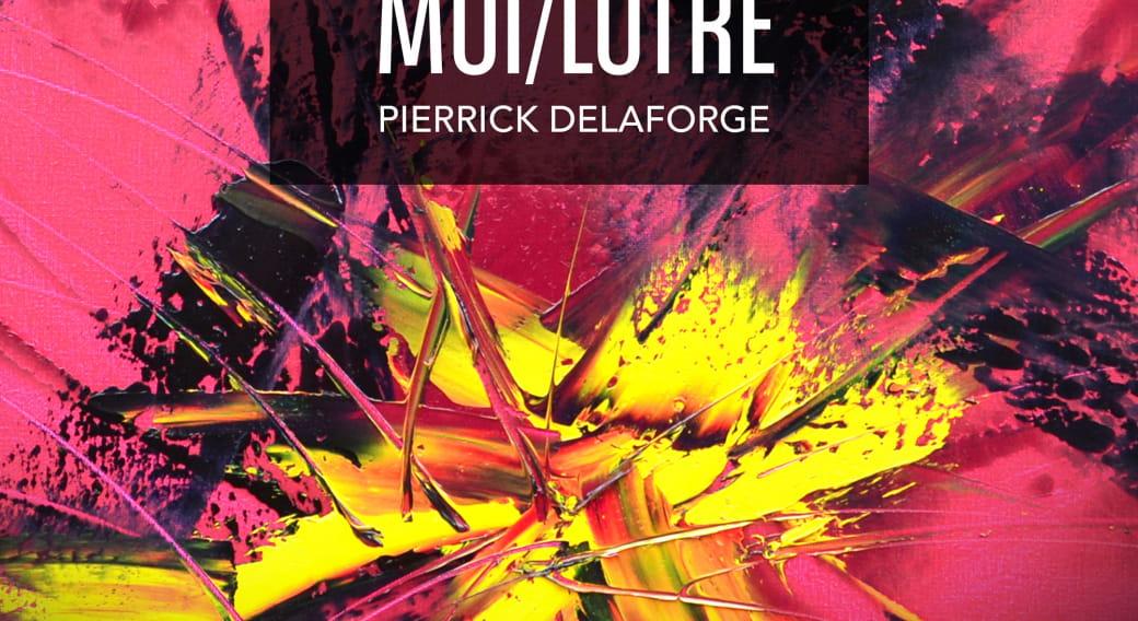 Exposition de peintures de Pierrick Delaforge